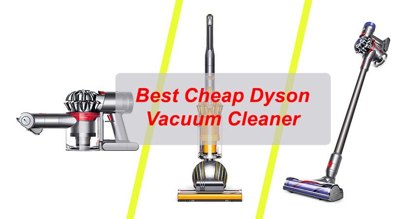 Best Cheap Dyson Vacuum