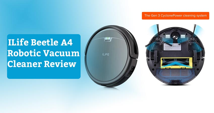 ILife Beetle A4 Robotic Vacuum Cleaner Review