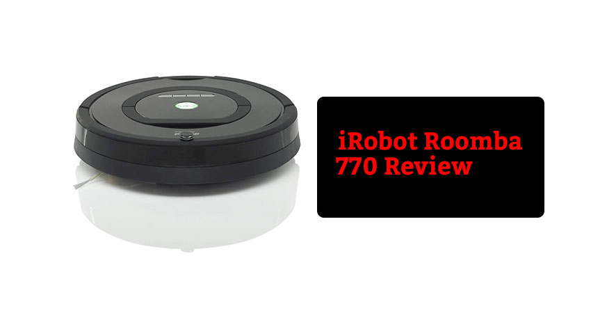 iRobot Roomba 770 Review