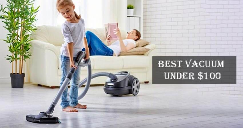 Best Vacuum Under $100